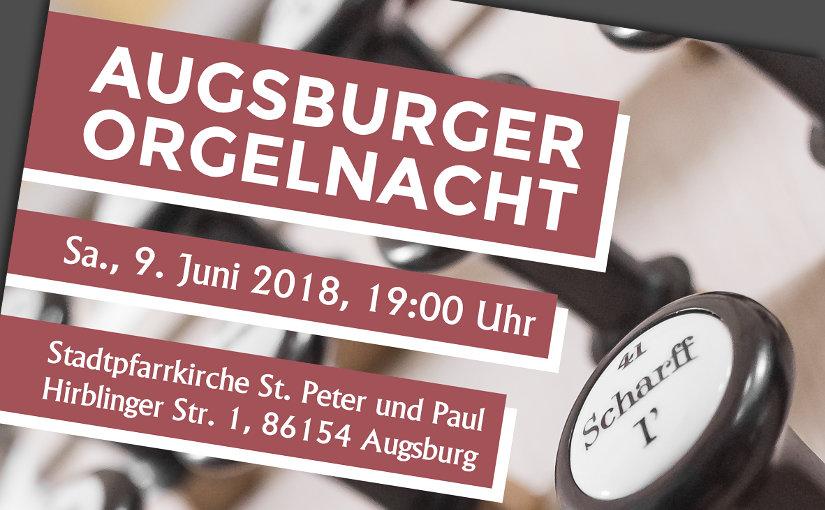 Augsburger Orgelnacht 2018